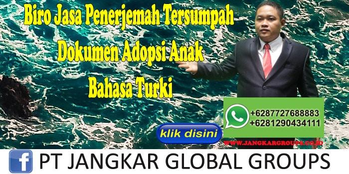 Biro Jasa Penerjemah Tersumpah dokumen adopsi anak Bahasa Turki