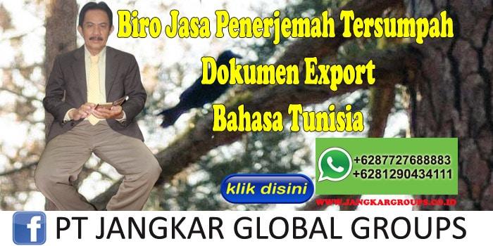 Biro Jasa Penerjemah Tersumpah dokumen export Bahasa Tunisia