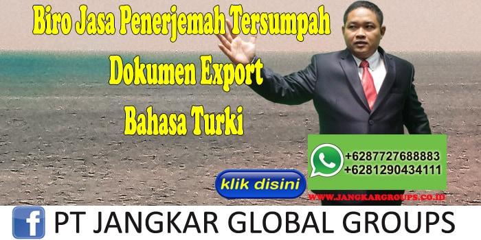 Biro Jasa Penerjemah Tersumpah dokumen export Bahasa Turki