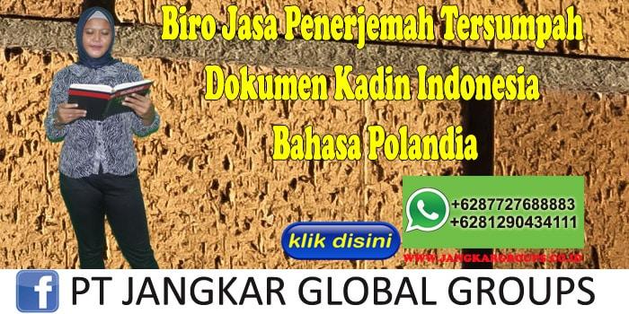 Biro Jasa Penerjemah Tersumpah dokumen kadin indonesia Bahasa Polandia
