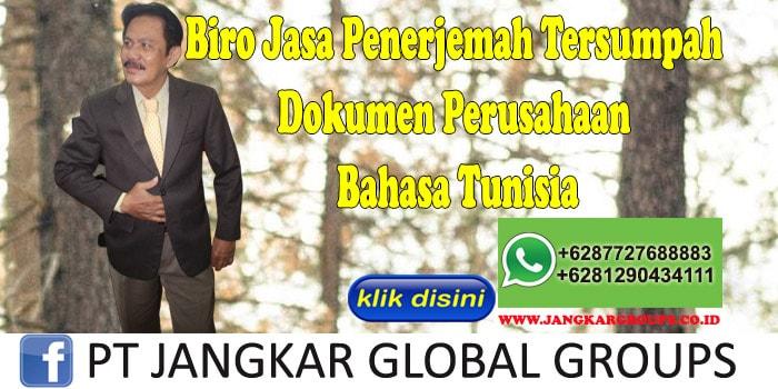Biro Jasa Penerjemah Tersumpah dokumen perusahaan Bahasa Tunisia