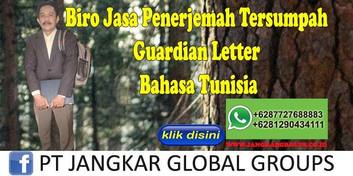 Biro Jasa Penerjemah Tersumpah guardian letter Bahasa Tunisia