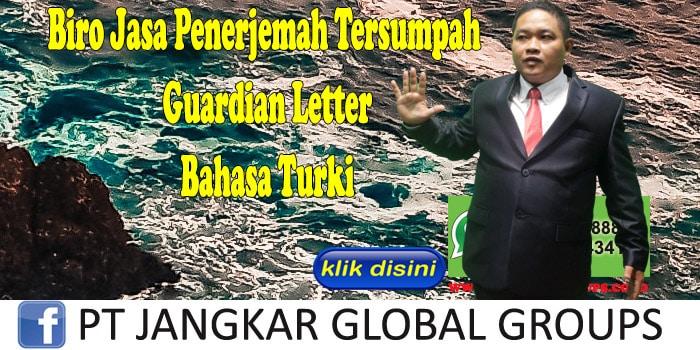 Biro Jasa Penerjemah Tersumpah guardian letter Bahasa Turki