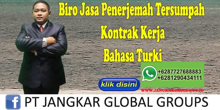 Biro Jasa Penerjemah Tersumpah kontrak kerja Bahasa Turki
