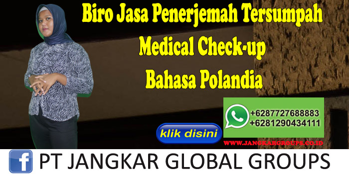 Biro Jasa Penerjemah Tersumpah medical check-up Bahasa Polandia