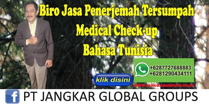 Biro Jasa Penerjemah Tersumpah medical check-up Bahasa Tunisia