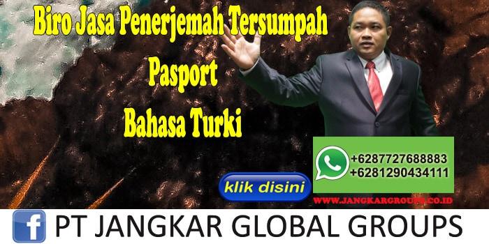 Biro Jasa Penerjemah Tersumpah pasport Bahasa Turki