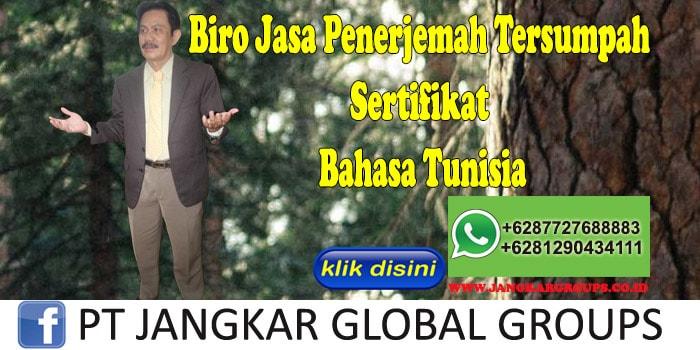 Biro Jasa Penerjemah Tersumpah sertifikat Bahasa Tunisia