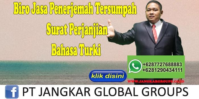 Biro Jasa Penerjemah Tersumpah surat perjanjian Bahasa Turki