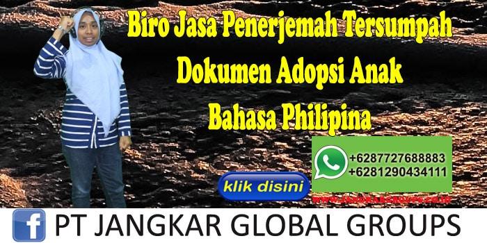 Biro Jasa penerjemah tersumpah Dokumen Adopsi Anak Bahasa Philipina