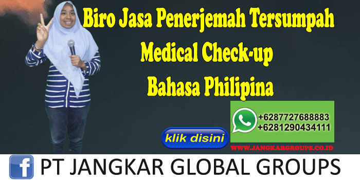 Biro Jasa penerjemah tersumpah Medical Check-up Bahasa Philipina