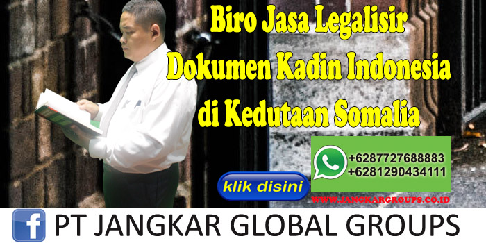 Biro jasa legalisir dokumen kadin indonesia di kedutaan somalia
