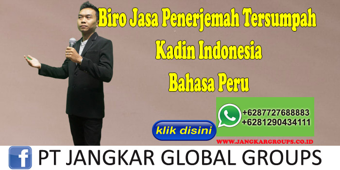 Biro jasa penerjemah tersumpah Dokumen Kadin Indonesia Bahasa Peru