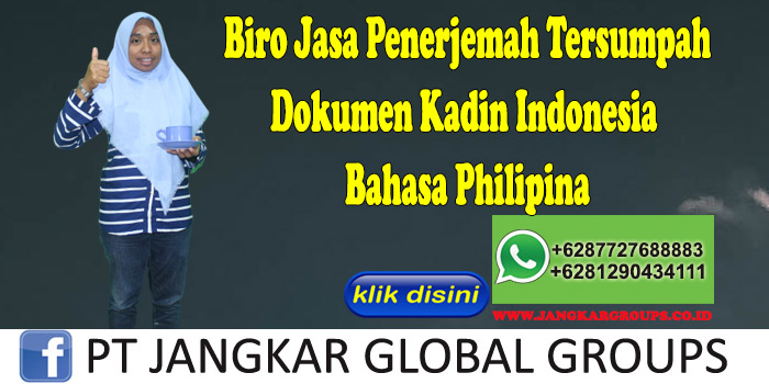 Biro jasa penerjemah tersumpah Dokumen Kadin Indonesia Bahasa Philipina
