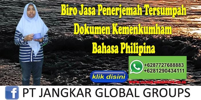 Biro jasa penerjemah tersumpah Dokumen Kemenkumham Bahasa Philipina