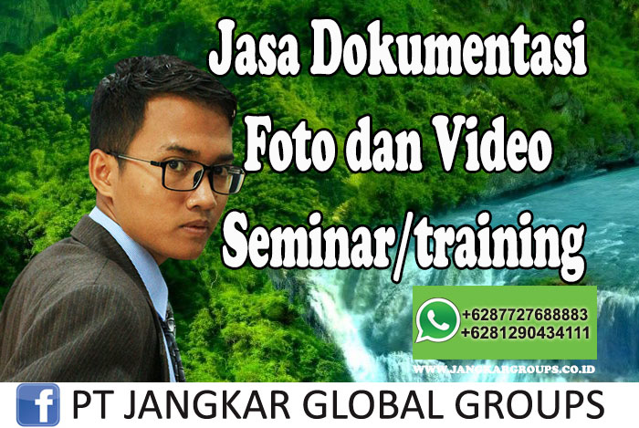 Jasa Dokumentasi Foto dan Video Seminar training
