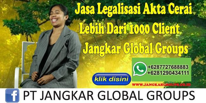 Jasa Legalisasi Akta Cerai Lebih Dari 1000 Client PT Jangkar Global Groups