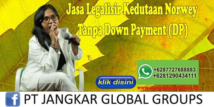 Jasa Legalisir Kedutaan Norwey Tanpa Down Payment (DP)