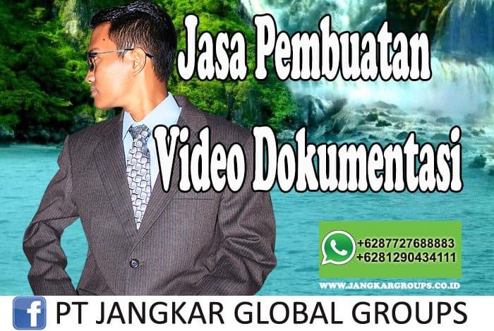 Jasa Pembuatan Video Dokumentasi
