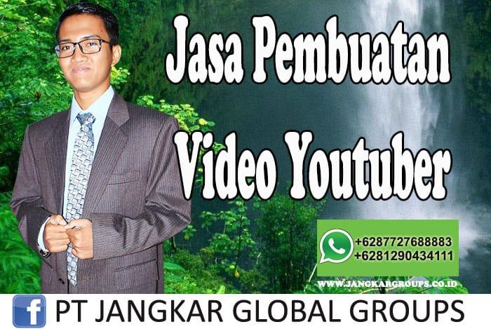 Jasa Pembuatan Video Youtuber