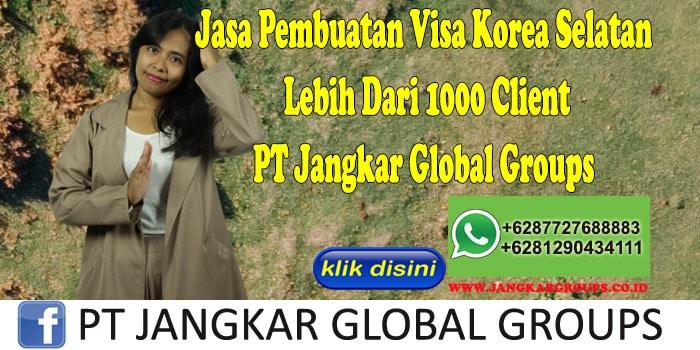 Jasa Pembuatan Visa Korea Selatan Lebih Dari 1000 Client PT Jangkar Global Groups