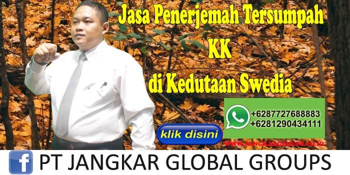 Jasa Penerjemah Tersumpah KK di kedutaan swedia