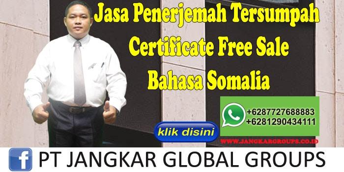 Jasa Penerjemah Tersumpah certificate free sale bahasa somalia