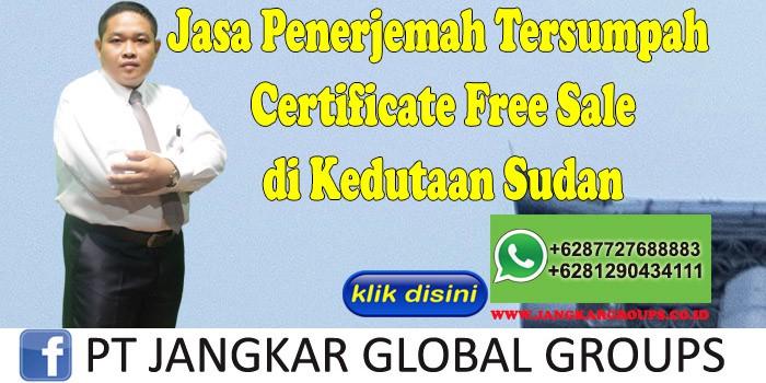 Jasa Penerjemah Tersumpah certificate free sale di kedutaan sudan