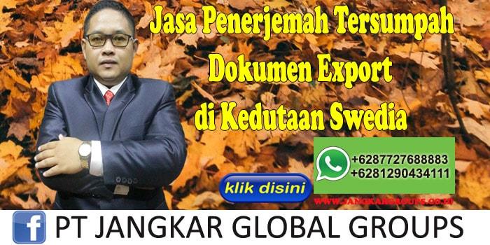 Jasa Penerjemah tersumpah dokumen export di kedutaan swedia