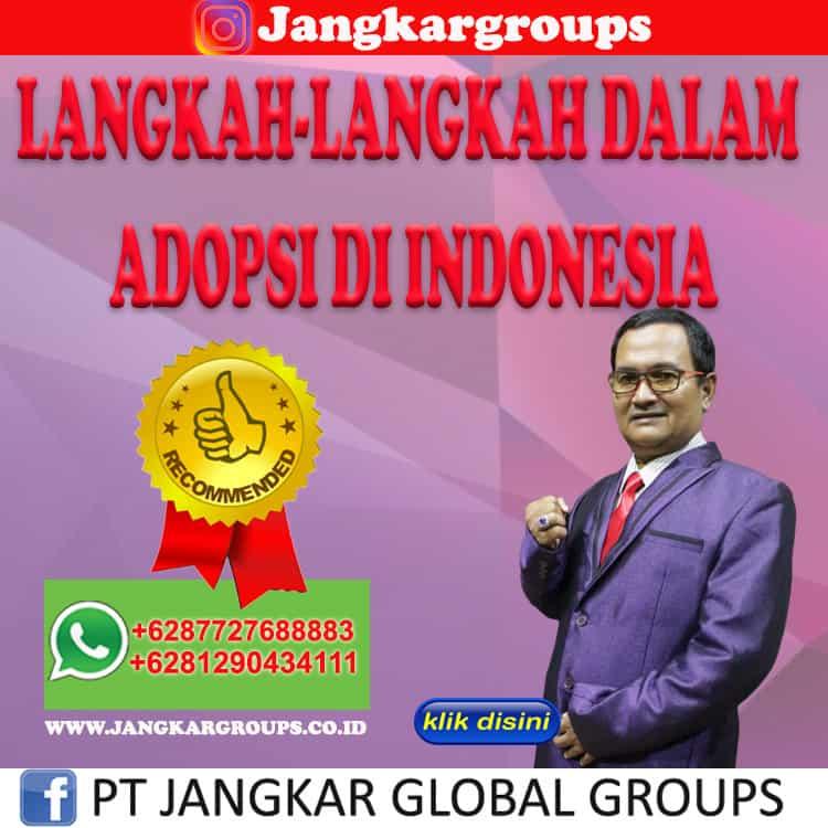 LANGKAH-LANGKAH DALAM ADOPSI DI INDONESIA