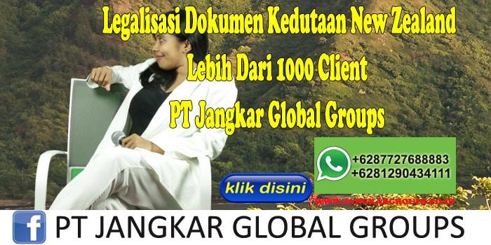Legalisasi Dokumen Kedutaan New Zealand Lebih Dari 1000 Client PT Jangkar Global Groups