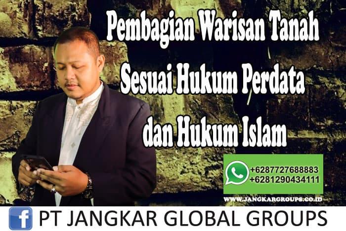 Pembagian Warisan Tanah Sesuai Hukum Perdata dan Hukum Islam Mohan Se