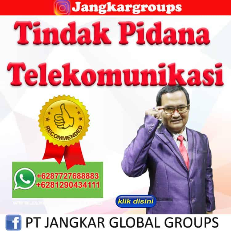 Tindak Pidana Telekomunikasi