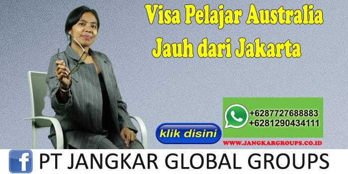 Visa Pelajar Australia Jauh dari Jakarta