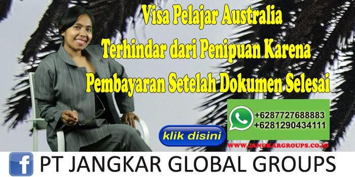 Visa Pelajar Australia Terhindar dari Penipuan Karena Pembayaran Setelah Dokumen Selesai
