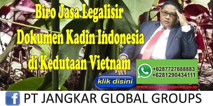 biro jasa legalisir dokumen kadin indonesia di kedutaan vietnam