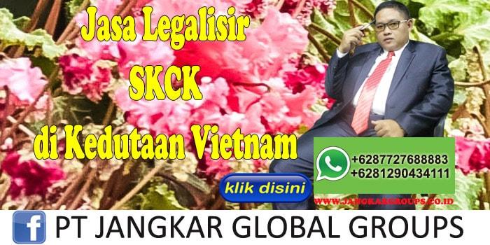 jasa legalisir SKCK di kedutaan vietnam