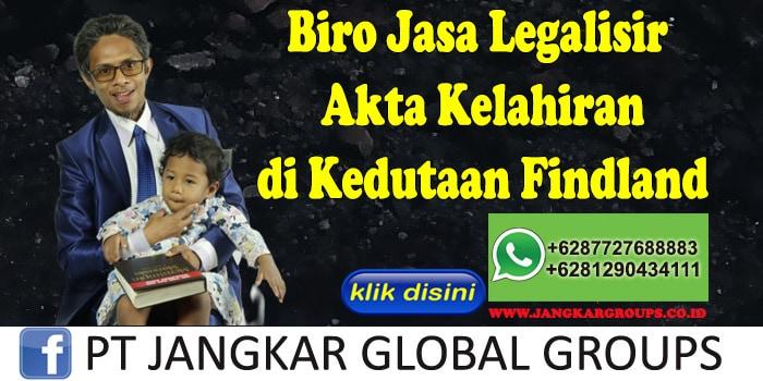 Biro Jasa Legalisir Akta Kelahiran di Kedutaan Findland