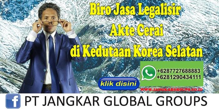 Biro Jasa Legalisir Akte Cerai di Kedutaan Korea Selatan