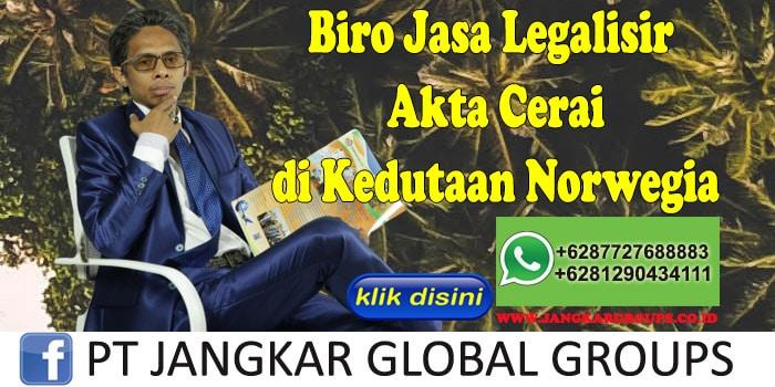 Biro Jasa Legalisir Akte Cerai di Kedutaan Norwegia