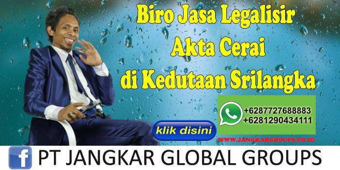 Biro Jasa Legalisir Akte Cerai di Kedutaan Srilangka