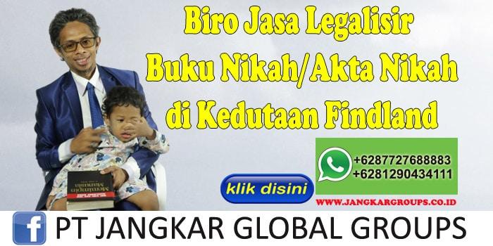 Biro Jasa Legalisir Buku Nikah Akta Nikah di Kedutaan Findland