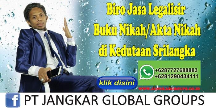 Biro Jasa Legalisir Buku Nikah Akta Nikah di Kedutaan Srilangka