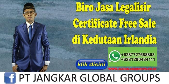 Biro Jasa Legalisir Certificate Free Sale di Kedutaan Irlandia