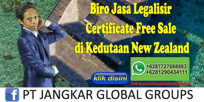 Biro Jasa Legalisir Certificate Free Sale di Kedutaan New Zealand