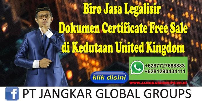 Biro Jasa Legalisir Certificate Free Sale di Kedutaan United Kingdom