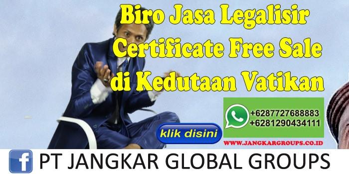 Biro Jasa Legalisir Certificate Free Sale di Kedutaan Vatikan