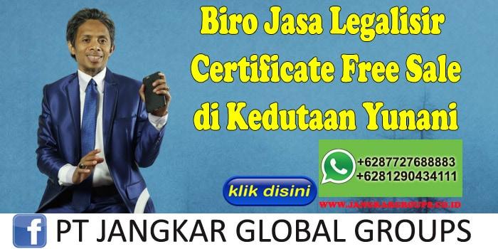 Biro Jasa Legalisir Certificate Free Sale di Kedutaan Yunani