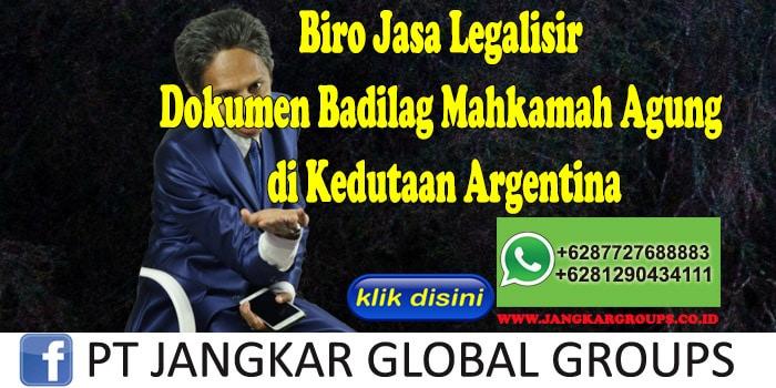 Biro Jasa Legalisir Dokumen Badilag Mahkamah Agung di Kedutaan Argentina