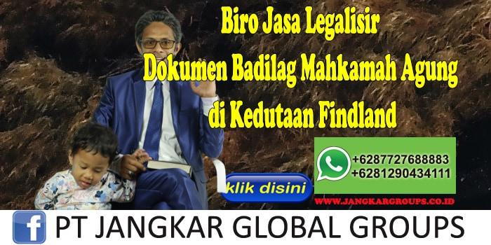 Biro Jasa Legalisir Dokumen Badilag Mahkamah Agung di Kedutaan Findland